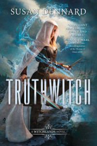 Truthwitch, by Susan Dennard