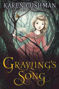 BOOK REVIEW: Grayling's Song, by Karen Cushman