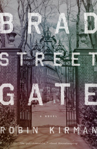 BOOK REVIEW: Bradstreet Gate, by Robin Kirman