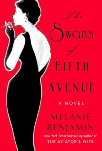 BOOK REVIEW: The Swans of Fifth Avenue, by Melanie Benjamin