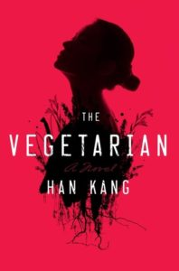 BOOK REVIEW: The Vegetarian, by Han Kang
