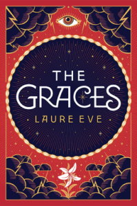BOOK REVIEW: The Graces, by Laure Eve