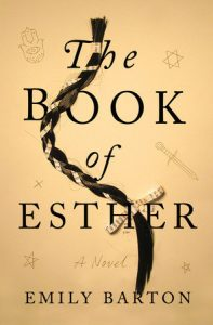 BOOK REVIEW: The Book of Esther, by Emily Barton