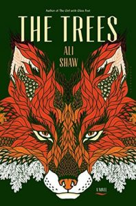 BOOK REVIEW: The Trees, by Ali Shaw