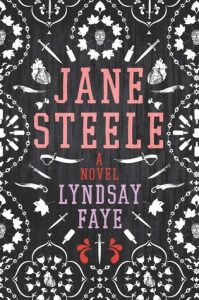 BOOK REVIEW: Jane Steele, by Lyndsay Faye