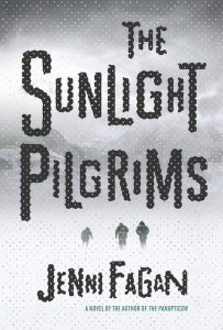 BOOK REVIEW: The Sunlight Pilgrims, by Jenni Fagan