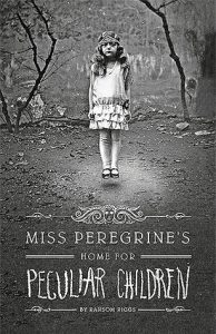BOOK REVIEW: Miss Peregrine's Home For Peculiar Children, by Ransom Riggs