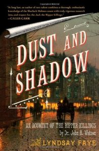 BOOK REVIEW: Dust and Shadow, by Lyndsay Faye
