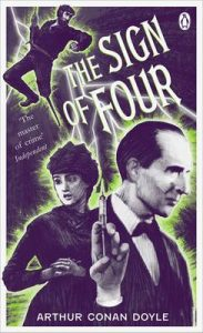 BOOK REVIEW: The Sign of Four, by Sir Arthur Conan Doyle
