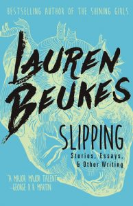 BOOK REVIEW: Slipping, by Lauren Beukes