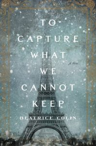 BOOK REVIEW: To Capture What We Cannot Keep, by Beatrice Colin
