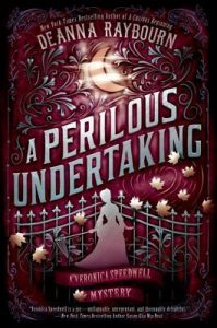 BOOK REVIEW: A Perilous Undertaking, by Deanna Raybourn