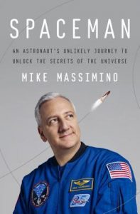 BOOK REVIEW: Spaceman, by Mike Massimino