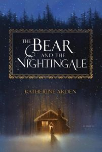 BOOK REVIEW: The Bear and the Nightingale, by Katherine Arden