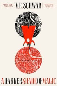 BOOK REVIEW: A Darker Shade of Magic, by V.E. Schwab