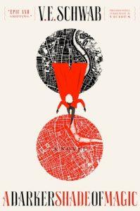 BOOK REVIEW: A Darker Shade of Magic, by V.E. Schwab