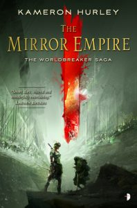 BOOK REVIEW: The Mirror Empire, by Kameron Hurley