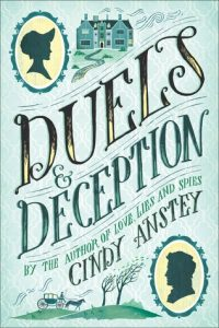BOOK REVIEW: Duels & Deception, by Cindy Anstey
