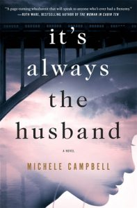 BOOK REVIEW: It's Always the Husband, by Michele Campbell