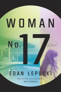 BOOK REVIEW: Woman No. 17, by Edan Lepucki