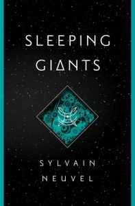BOOK REVIEW: Sleeping Giants, by Sylvain Neuvel