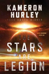 BOOK REVIEW: Stars are Legion, by Kameron Hurley