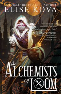BOOK REVIEW: The Alchemists of Loom, by Elise Kova