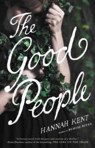 BOOK REVIEW: The Good People, by Hannah Kent