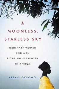 BOOK REVIEW: A Moonless, Starless Sky, by Alexis Okeowo