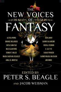 BOOK REVIEW: The New Voices of Fantasy, edited by Peter S. Beagle and Jacob Weisman