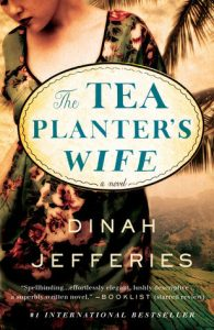 BOOK REVIEW: The Tea Planter's Wife, by Dinah Jefferies