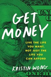 BOOK REVIEW: Get Money, by Kristin Wong