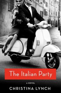 BOOK REVIEW: The Italian Party, by Christina Lynch