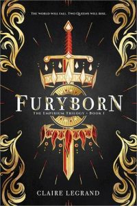 BOOK REVIEW: Furyborn, by Claire Legrand