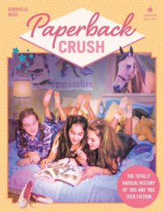 BOOK REVIEW: Paperback Crush, by Gabrielle Moss
