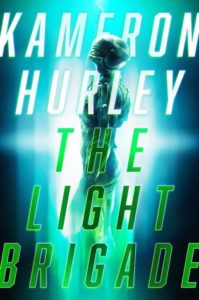 BOOK REVIEW: The Light Brigade, by Kameron Hurley