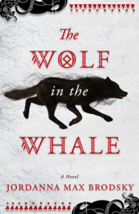 BOOK REVIEW: The Wolf in the Whale, by Jordanna Max Brodsky
