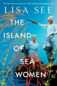 BOOK REVIEW: The Island of Sea Women, by Lisa See