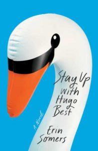 BOOK REVIEW: Stay Up with Hugo Best, by Erin Somers