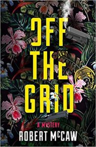 BOOK REVIEW: Off the Grid, by Robert McCaw