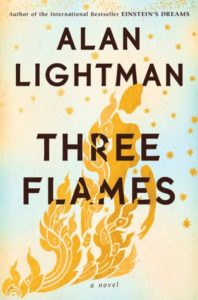 BOOK REVIEW: Three Flames, by Alan Lightman