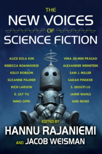 BOOK REVIEW: The New Voices of Science Fiction, edited by Hannu Rajaniemi and Jacob Wiseman