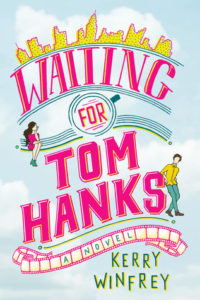 BOOK REVIEW: Waiting For Tom Hanks, by Kerry Winfrey