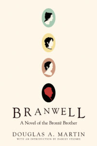 BOOK REVIEW: Branwell, by Douglas A. Martin