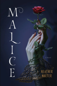 BOOK REVIEW: Malice, by Heather Walter