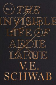 BOOK REVIEW: The Invisible Life of Addie LaRue, by V.E. Schwab